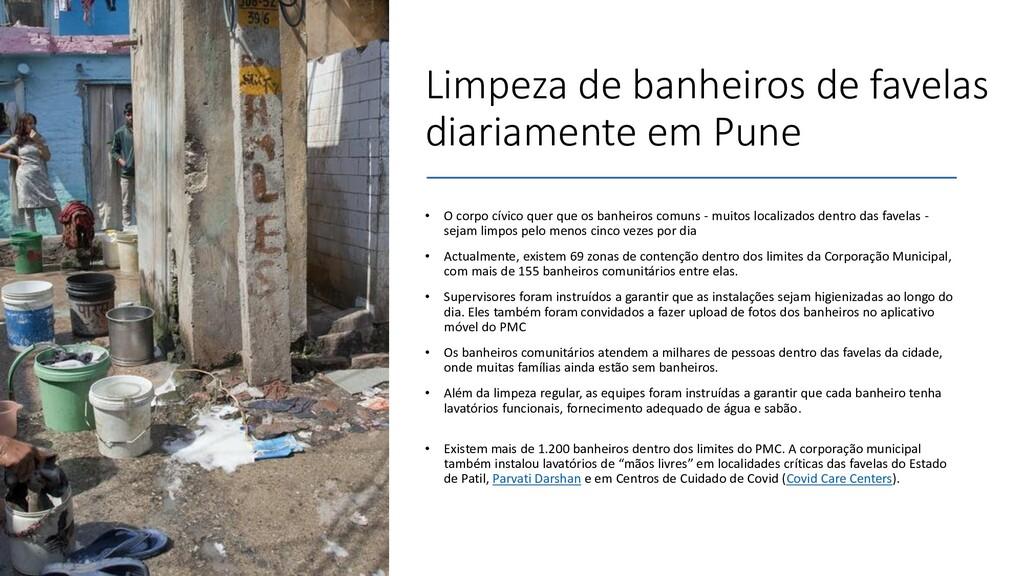 Limpeza de banheiros de favelas diariamente em ...