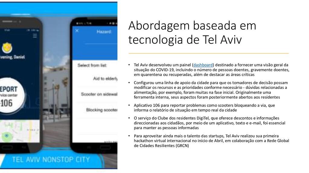 Abordagem baseada em tecnologia de Tel Aviv • T...