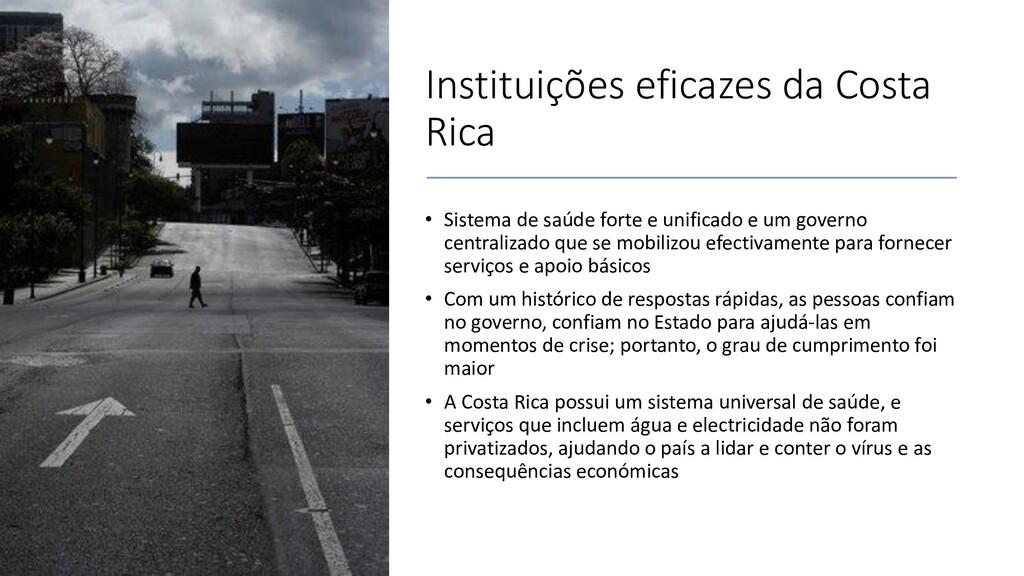 Instituições eficazes da Costa Rica • Sistema d...