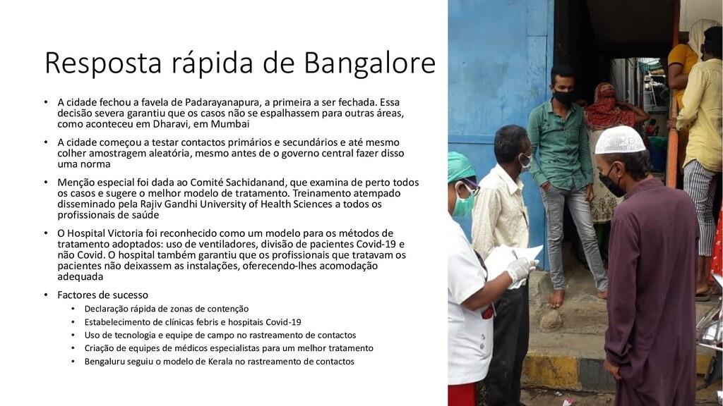 Resposta rápida de Bangalore • A cidade fechou ...