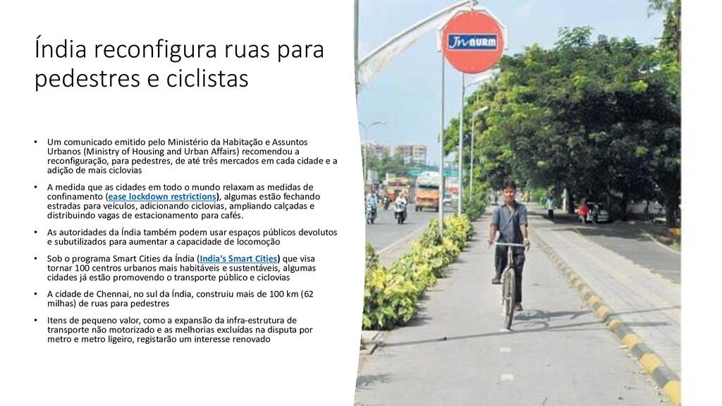Índia reconfigura ruas para pedestres e ciclist...
