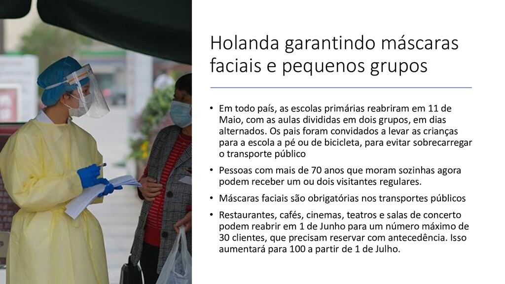 Holanda garantindo máscaras faciais e pequenos ...