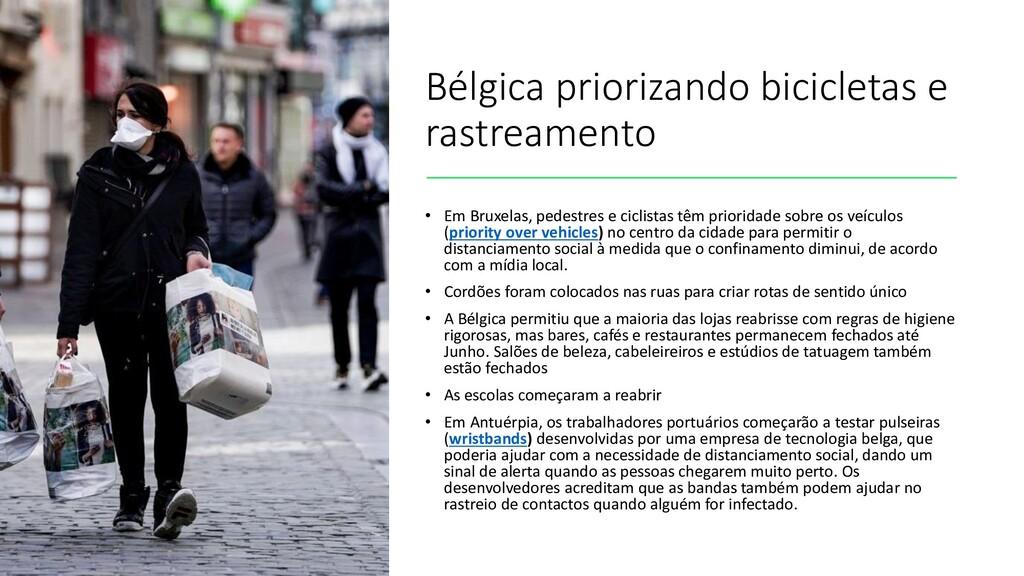 Bélgica priorizando bicicletas e rastreamento •...