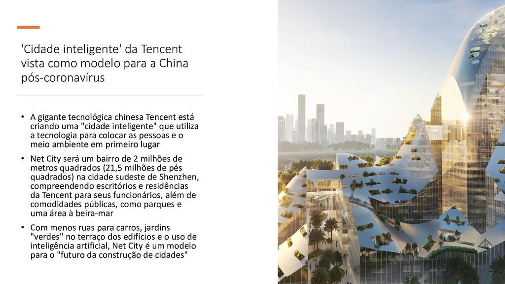 'Cidade inteligente' da Tencent vista como mode...