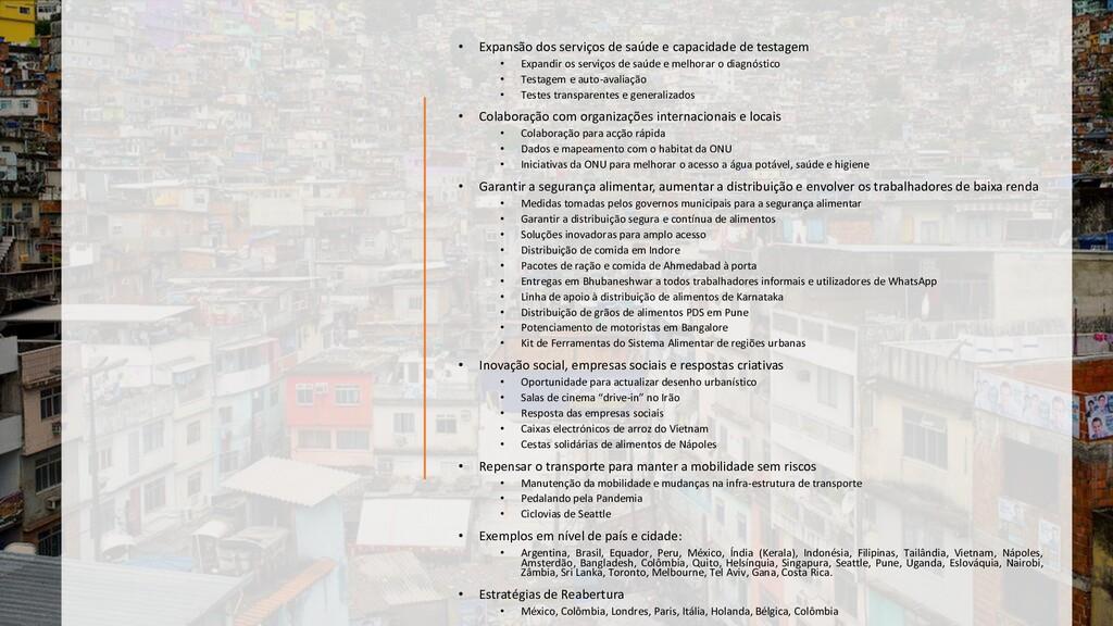 • Expansão dos serviços de saúde e capacidade d...
