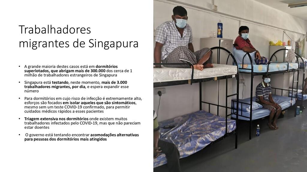 Trabalhadores migrantes de Singapura • A grande...