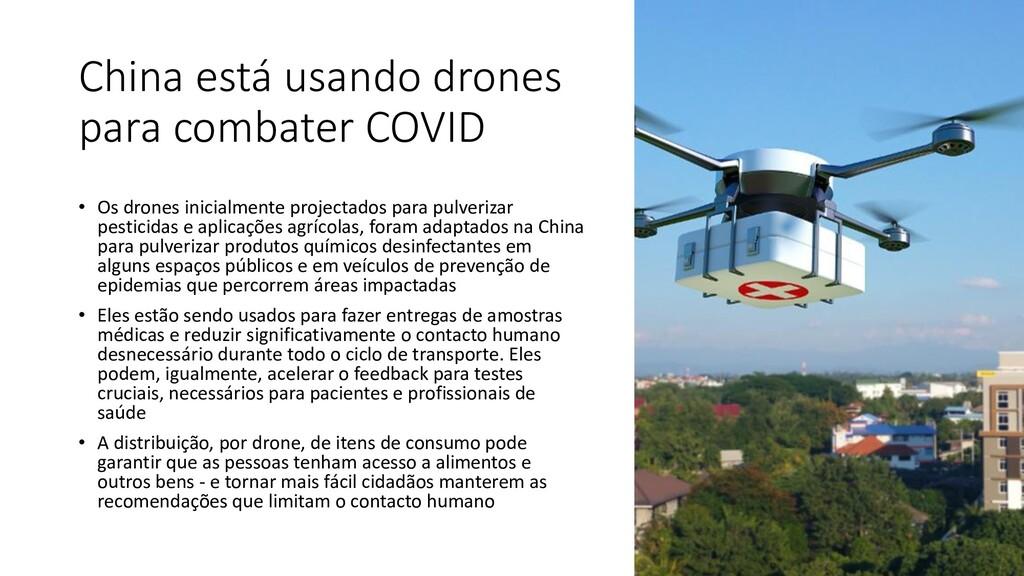 China está usando drones para combater COVID • ...