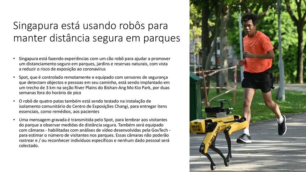Singapura está usando robôs para manter distânc...