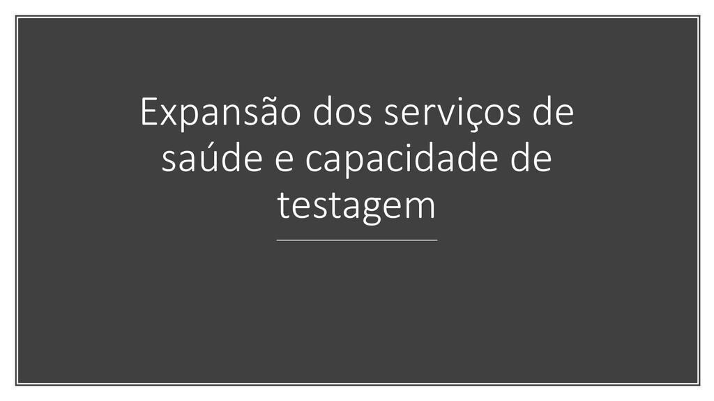 Expansão dos serviços de saúde e capacidade de ...
