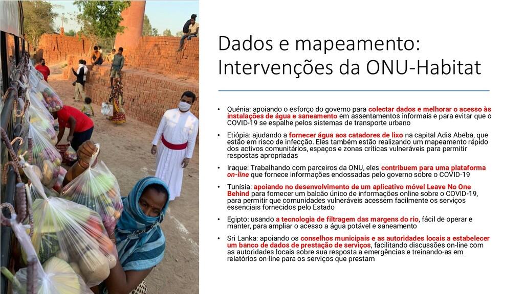 Dados e mapeamento: Intervenções da ONU-Habitat...