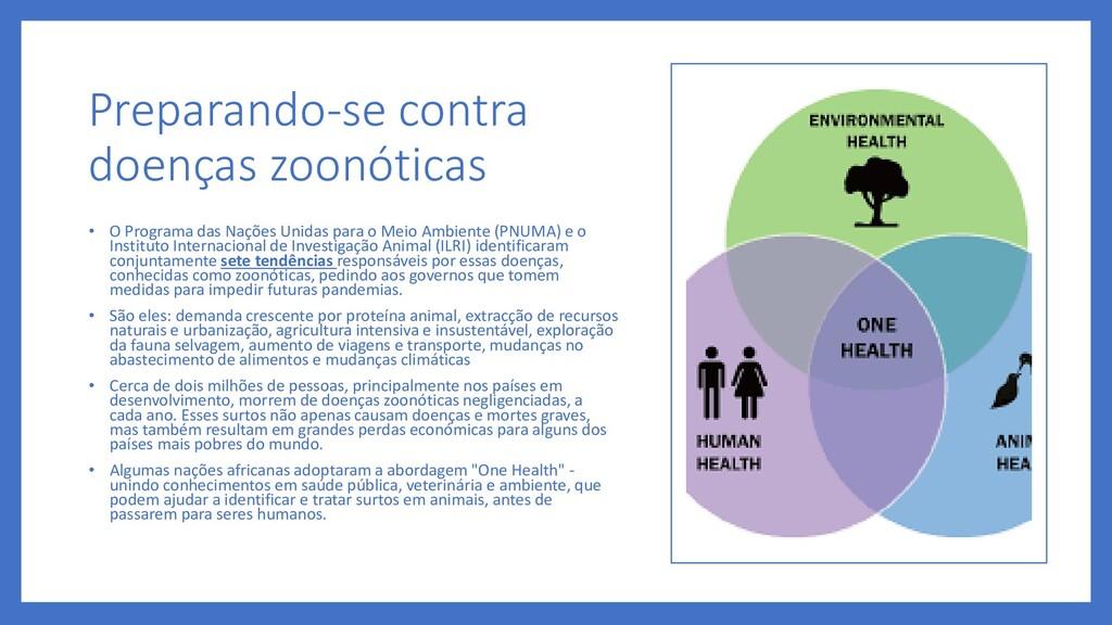 Preparando-se contra doenças zoonóticas • O Pro...