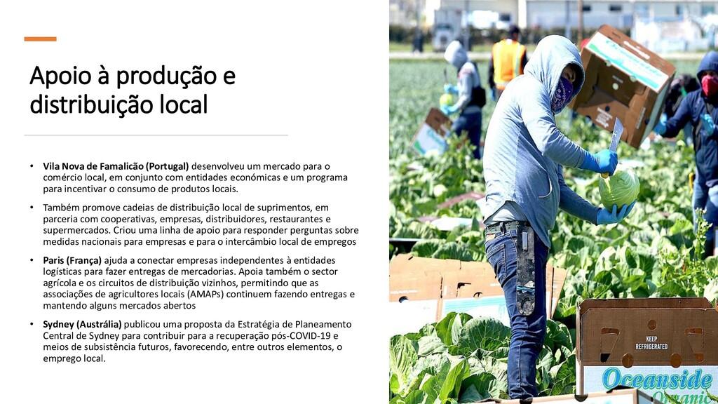 Apoio à produção e distribuição local • Vila No...