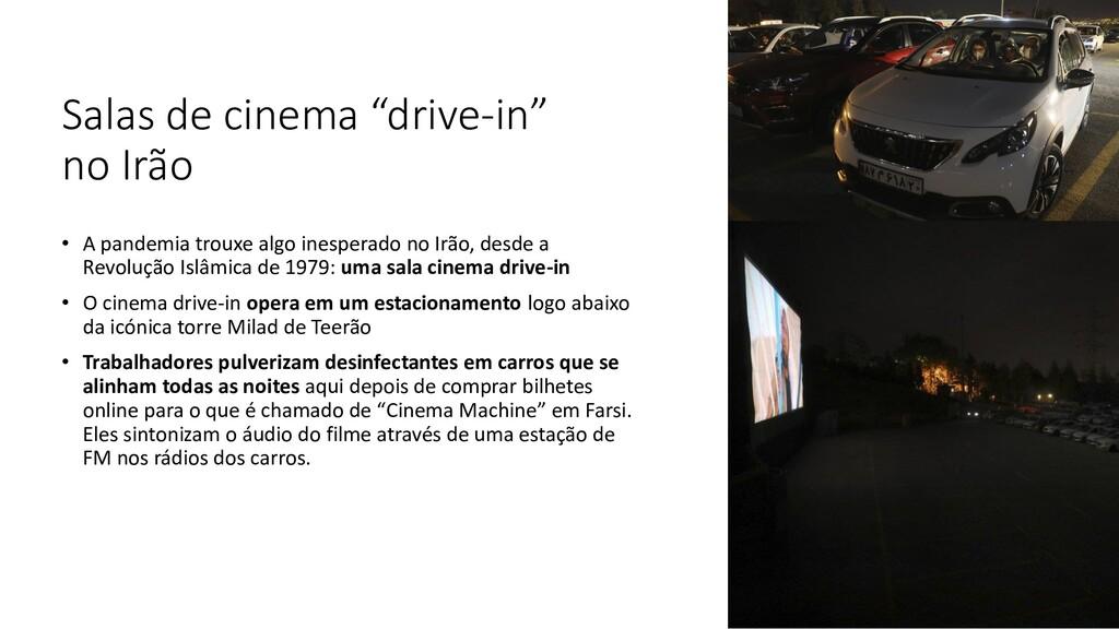 "Salas de cinema ""drive-in"" no Irão • A pandemia..."