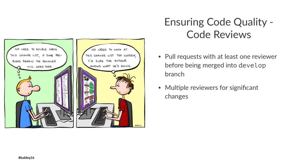 Ensuring Code Quality - Code Reviews • Pull req...