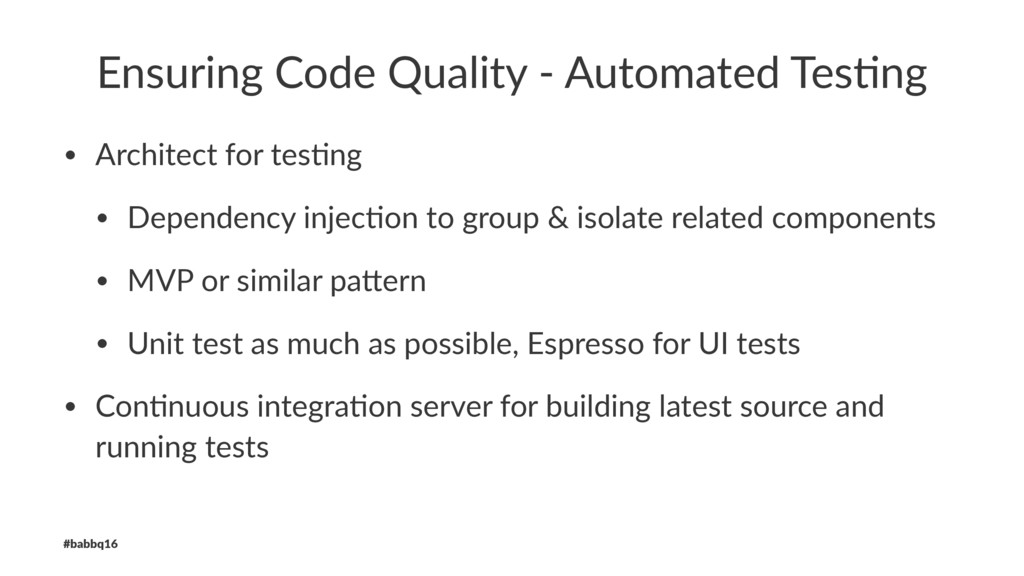 Ensuring Code Quality - Automated Tes6ng • Arch...