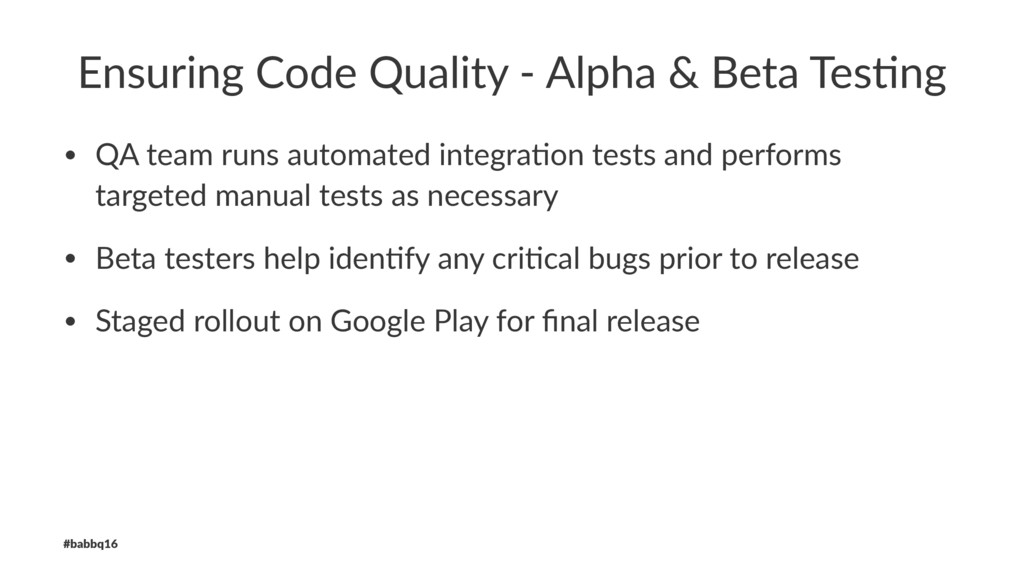 Ensuring Code Quality - Alpha & Beta Tes9ng • Q...