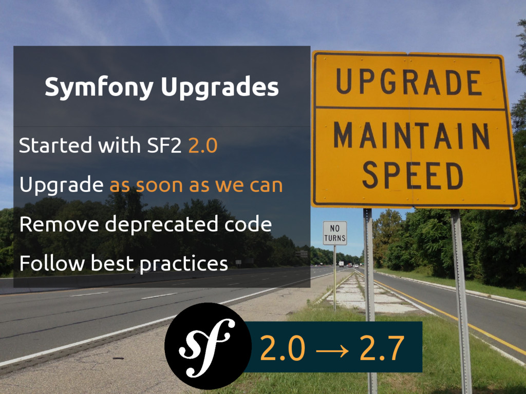Symfony Upgrades Started with SF2 2.0 Upgrade a...