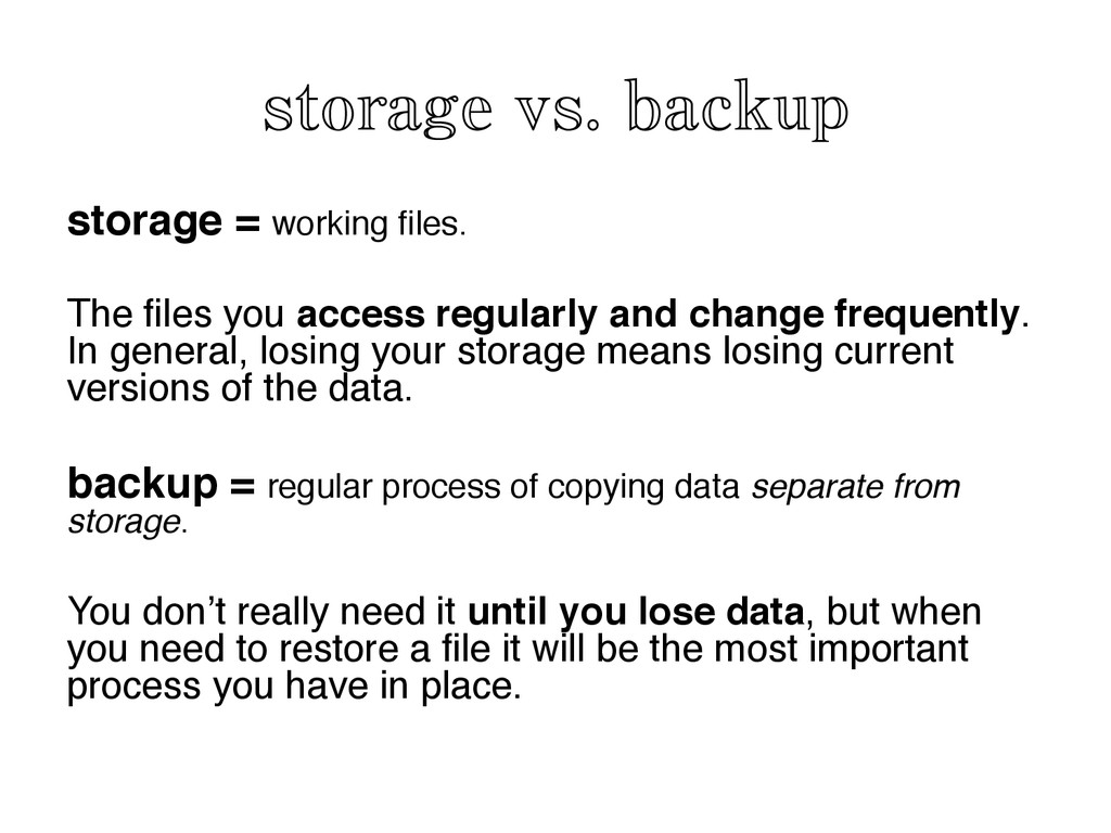storage vs. backup	