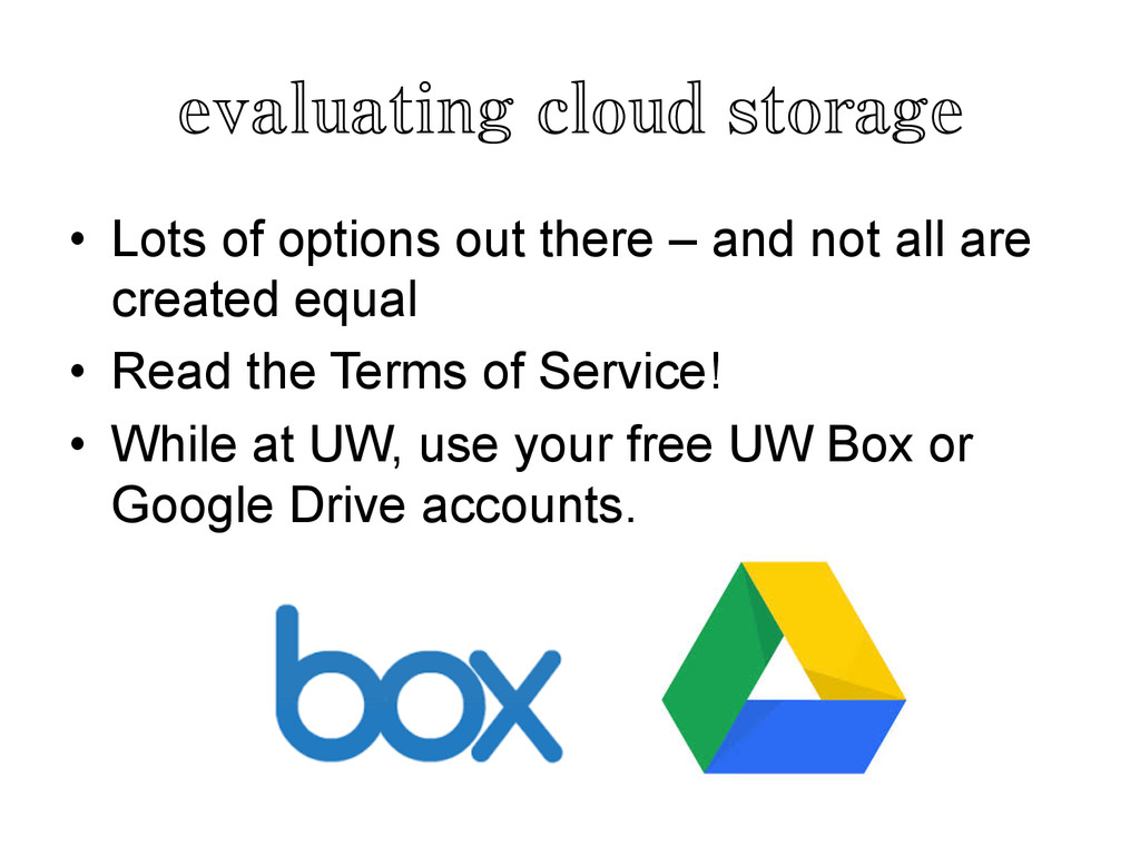 evaluating cloud storage	