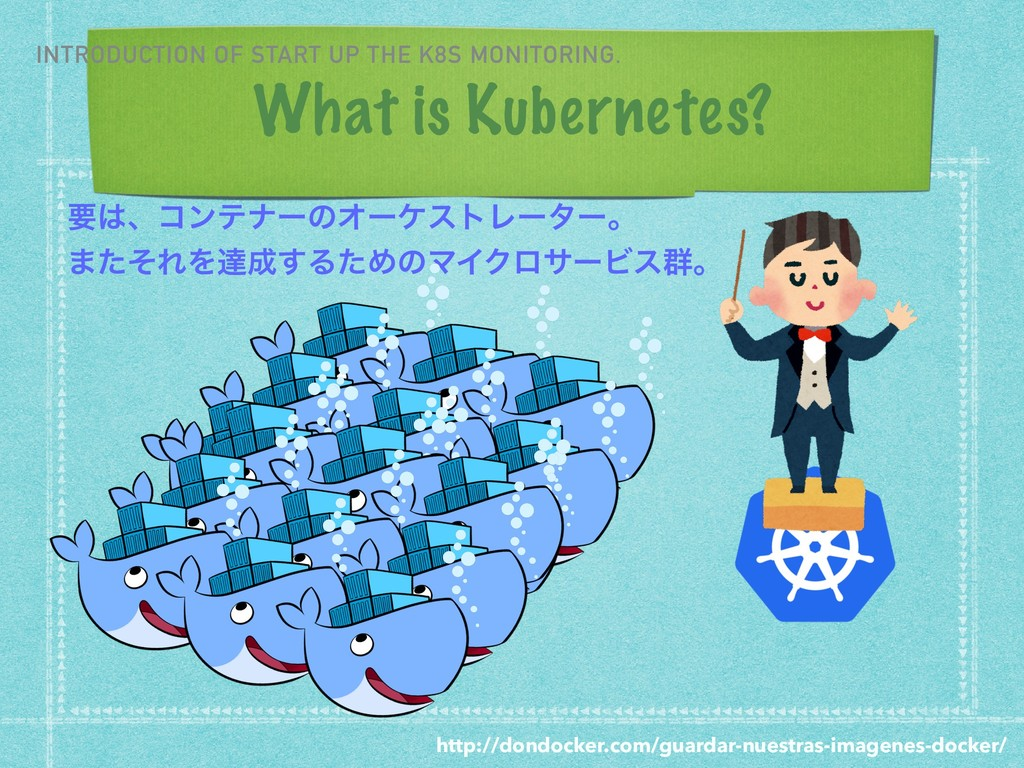 What is Kubernetes? INTRODUCTION OF START UP TH...