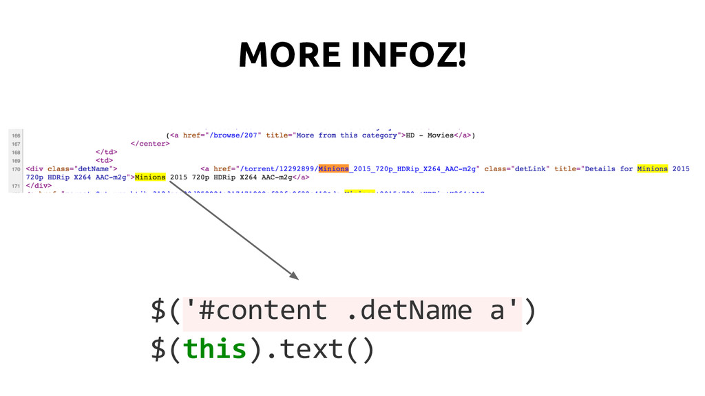 MORE INFOZ! $('#content .detName a') $(this).te...