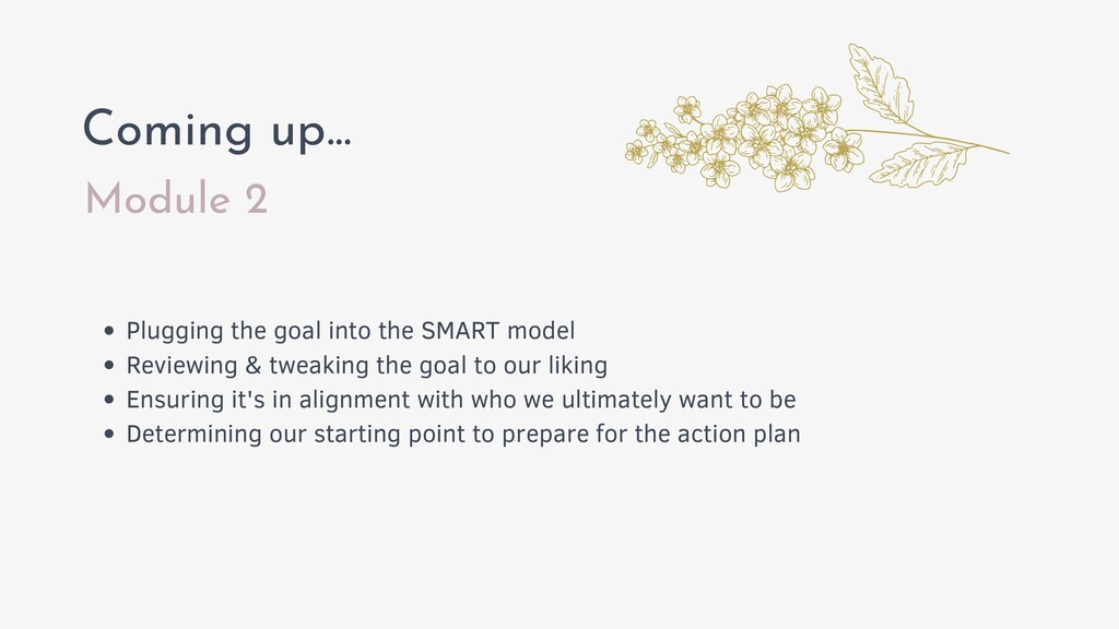 Module 2 Coming up... Plugging the goal into th...