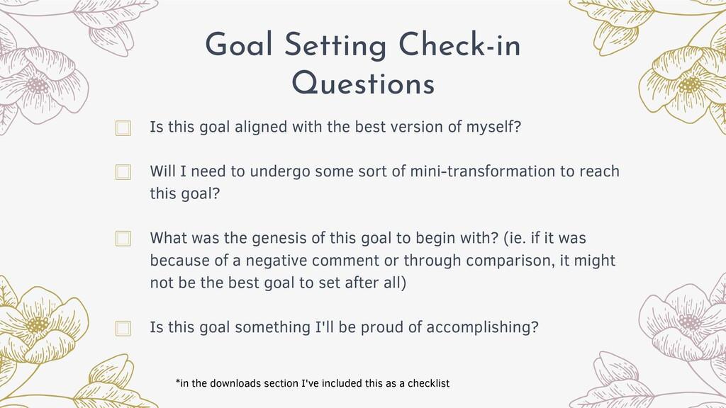 Goal Setting Check-in Questions Is this goal al...