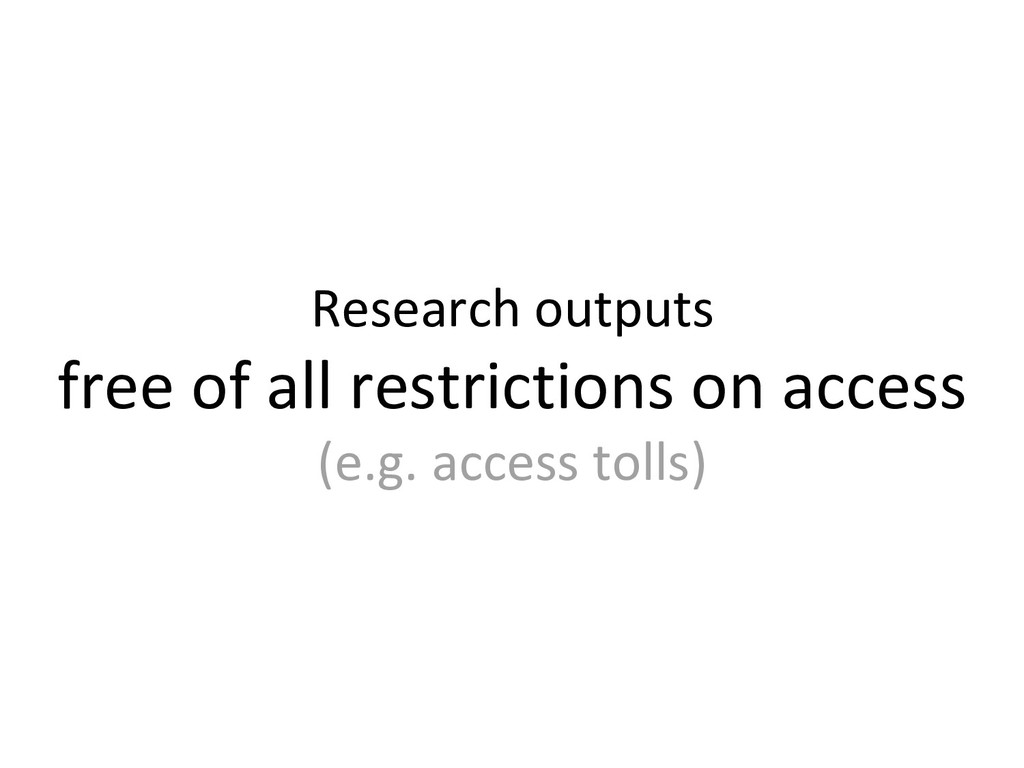 Research outputs free of all restrictions on ac...