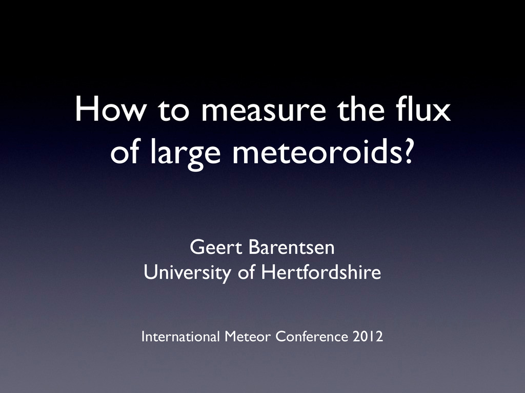 How to measure the flux of large meteoroids? Gee...