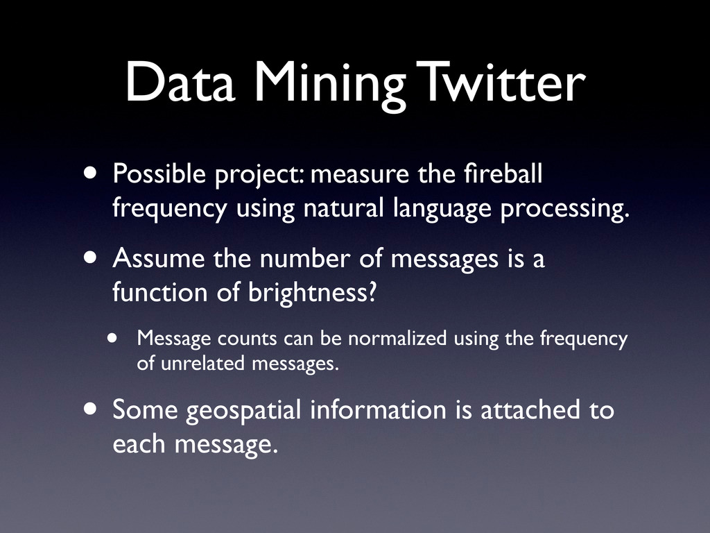 Data Mining Twitter • Possible project: measure...