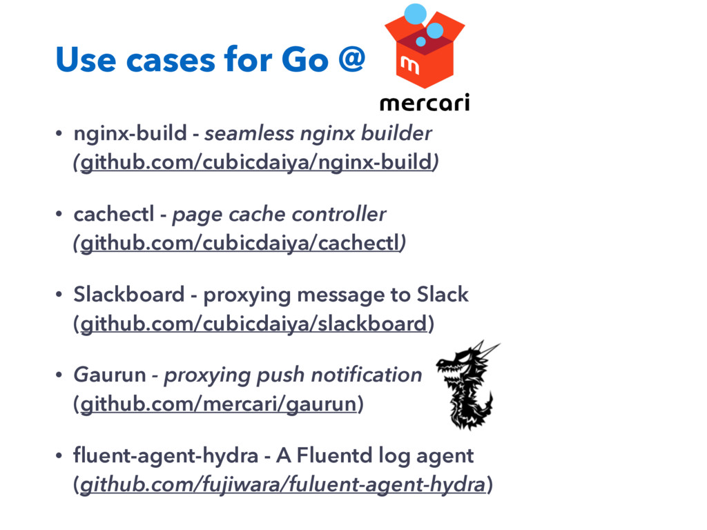 Use cases for Go @ • nginx-build - seamless ngi...
