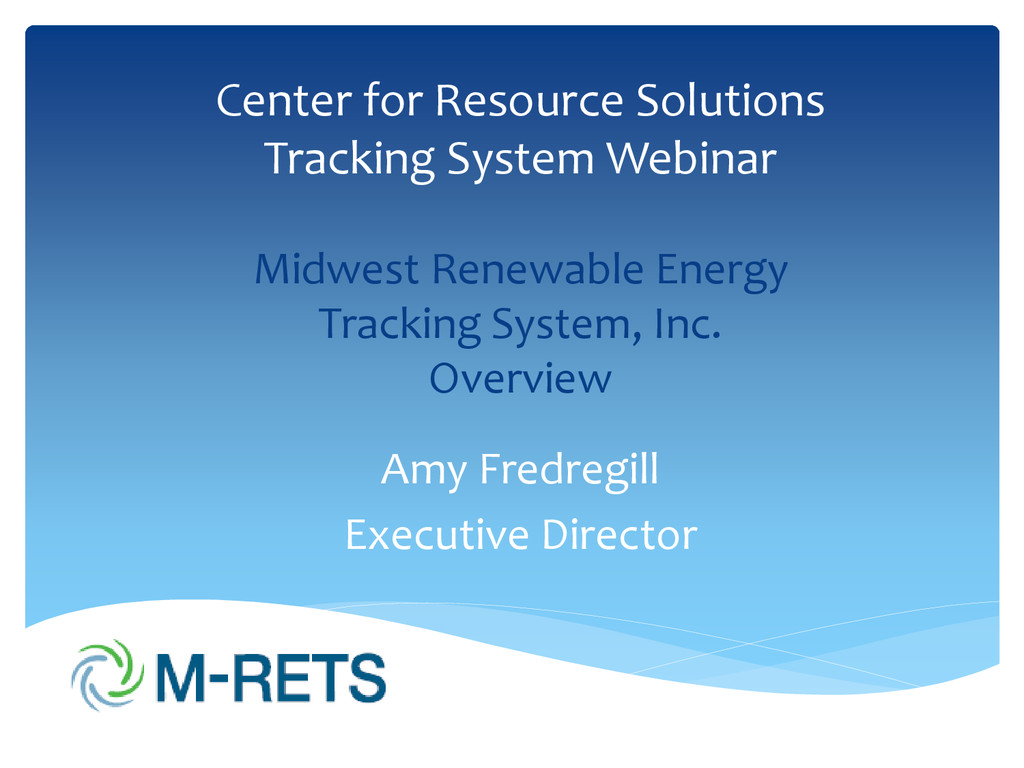 Center for Resource Solutions Tracking System W...