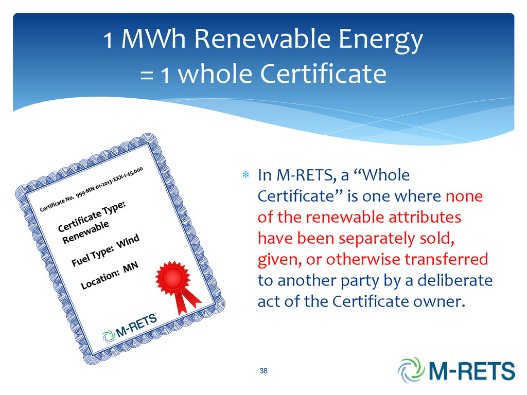 """ In M-RETS, a """"Whole Certificate"""" is one where..."""