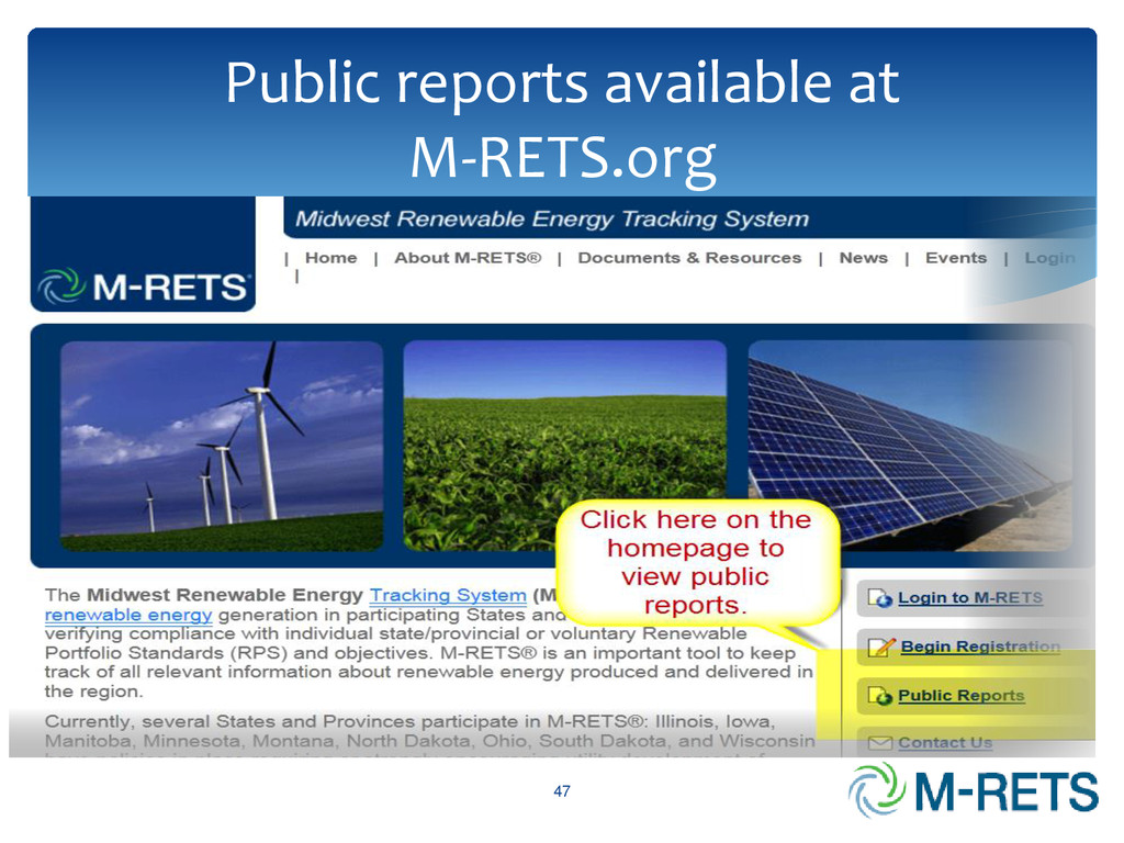 Public reports available at M-RETS.org 47