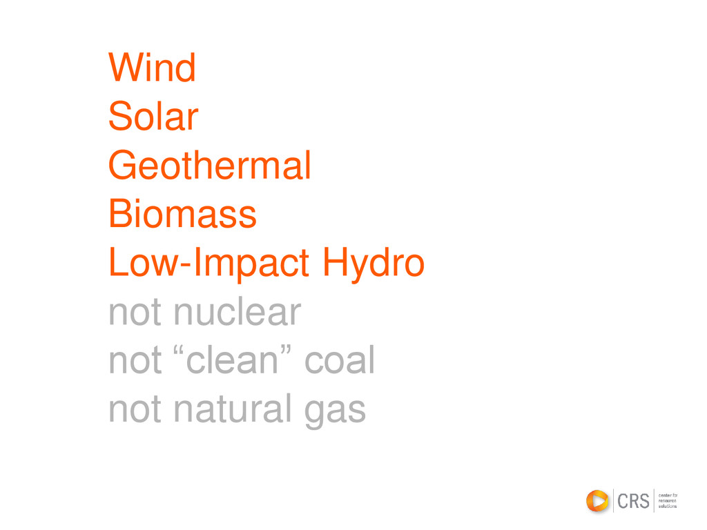 Wind Solar Geothermal Biomass Low-Impact Hydro ...