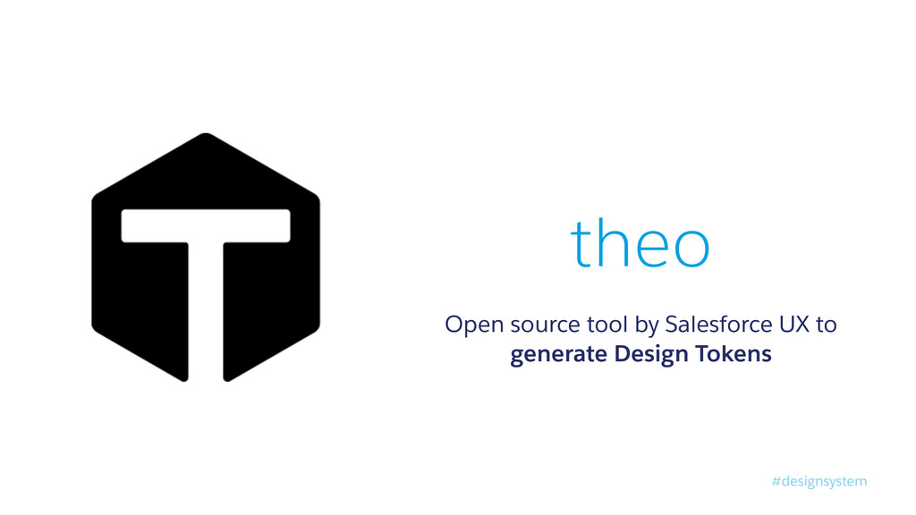 #designsystem theo Open source tool by Salesfor...