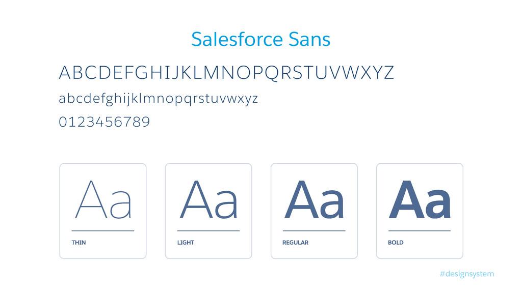 #designsystem Salesforce Sans ABCDEFGHIJKLMNOPQ...
