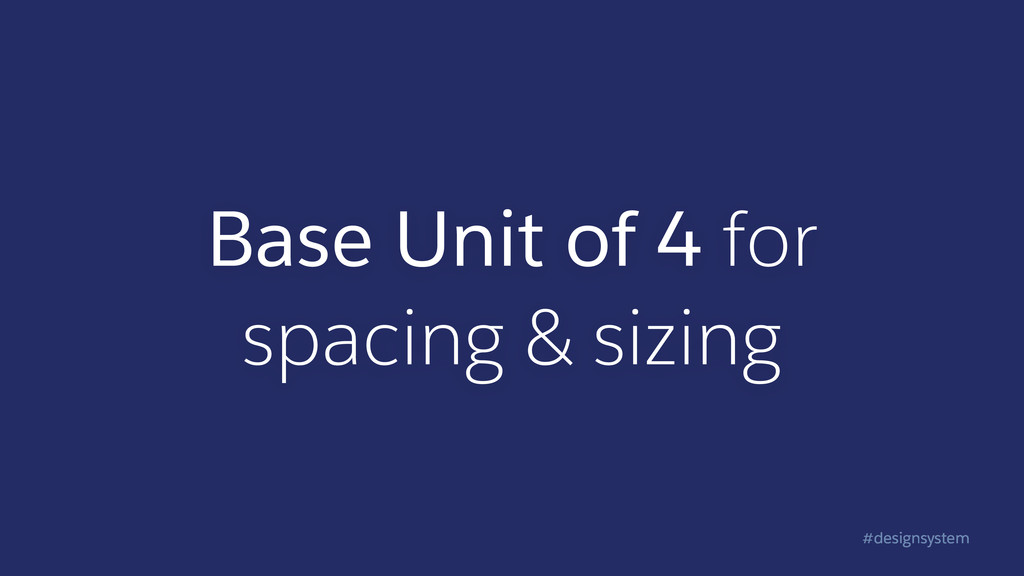 #designsystem Base Unit of 4 for  spacing & si...