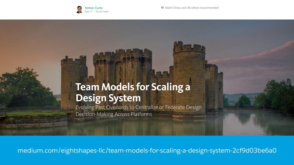 medium.com/eightshapes-llc/team-models-for-scal...