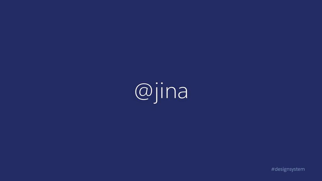 #designsystem @jina