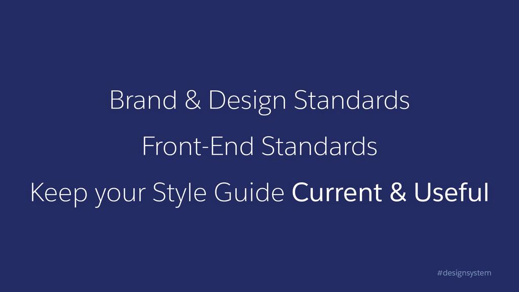 #designsystem Brand & Design Standards Front-En...