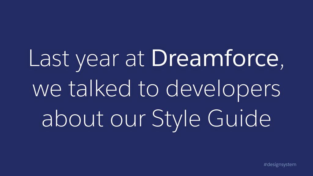 #designsystem Last year at Dreamforce, we talke...
