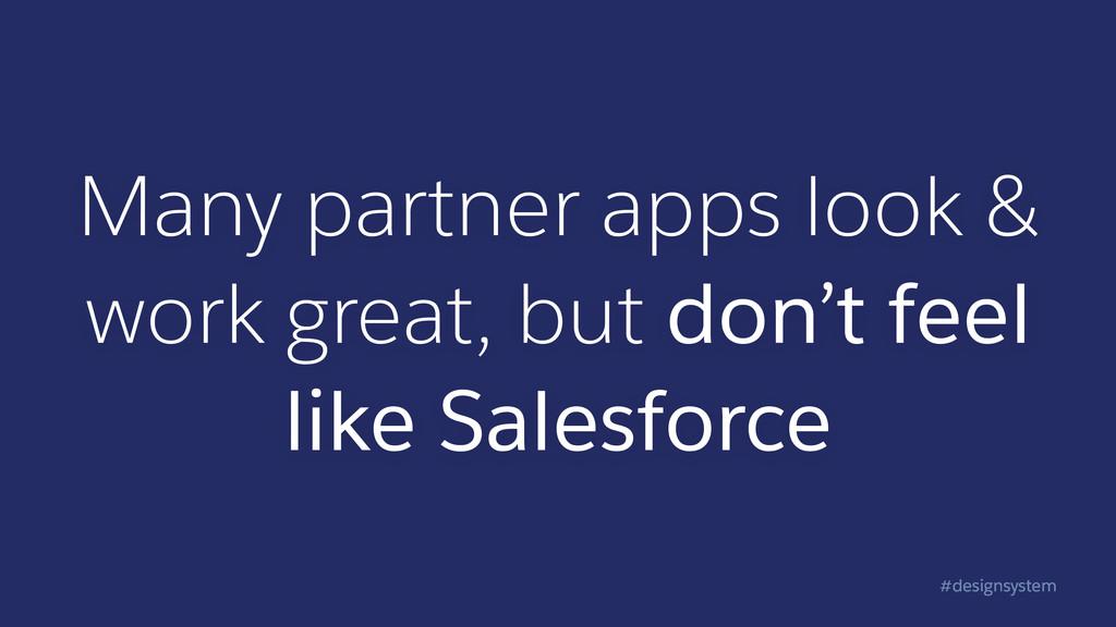 #designsystem Many partner apps look & work gre...
