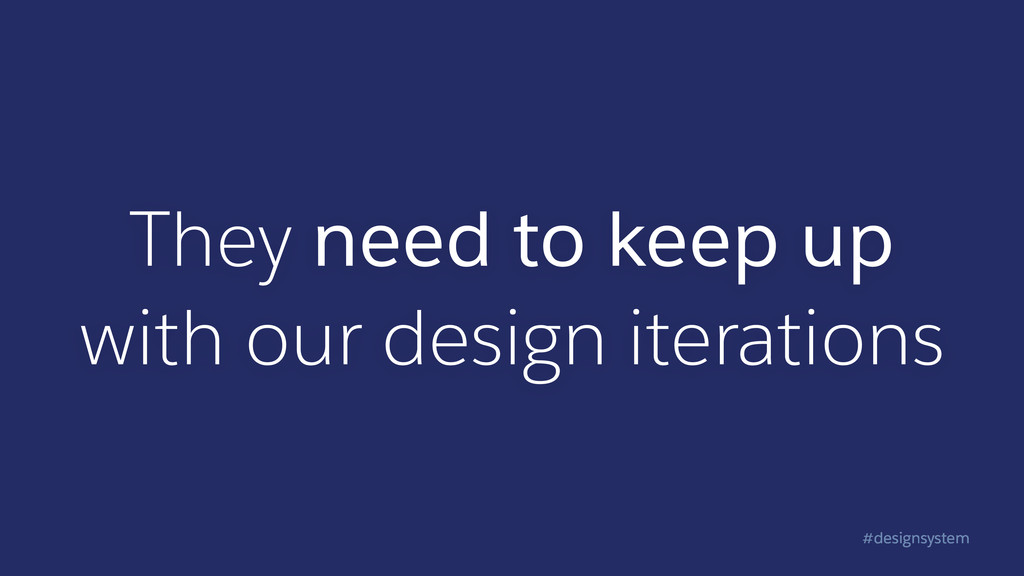 #designsystem They need to keep up with our des...
