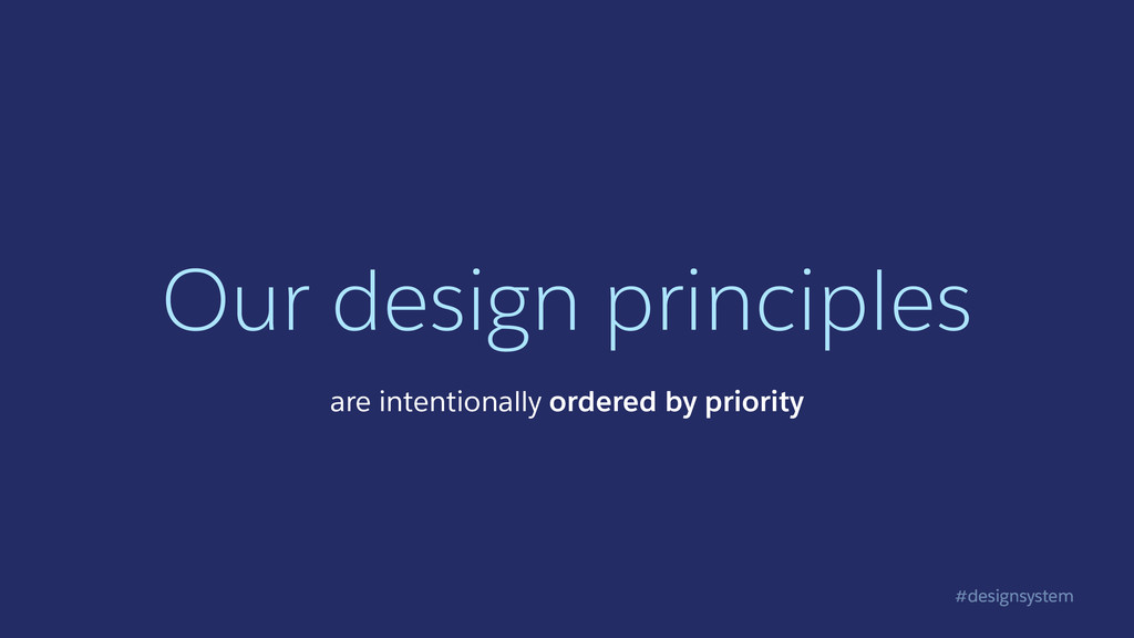 #designsystem Our design principles are intenti...