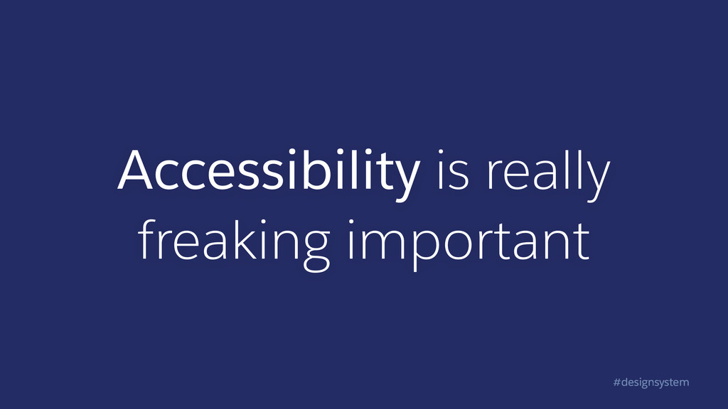 #designsystem Accessibility is really freaking ...