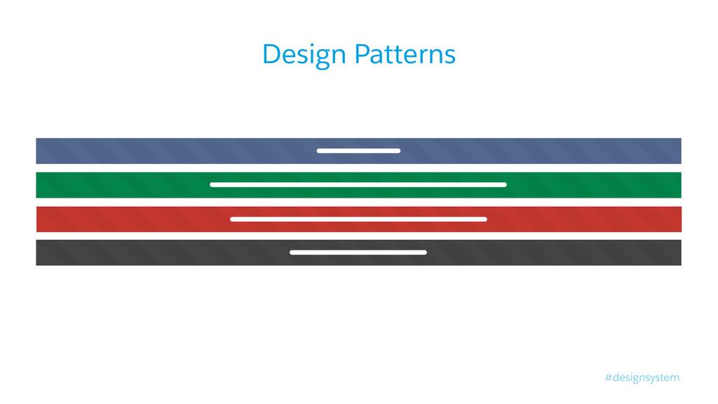 #designsystem Design Patterns