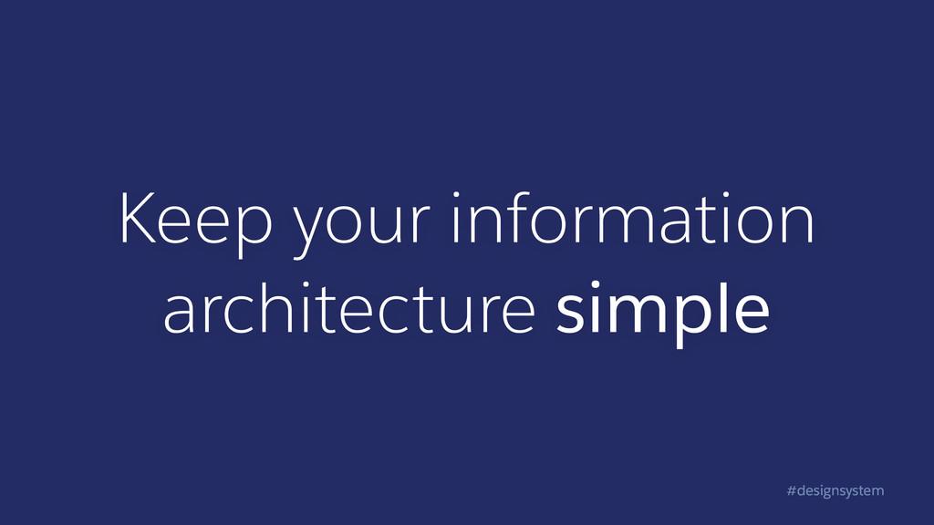 #designsystem Keep your information architectur...