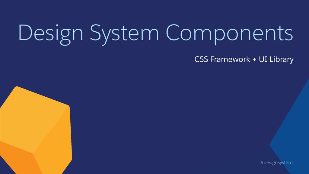 #designsystem Design System Components CSS Fram...