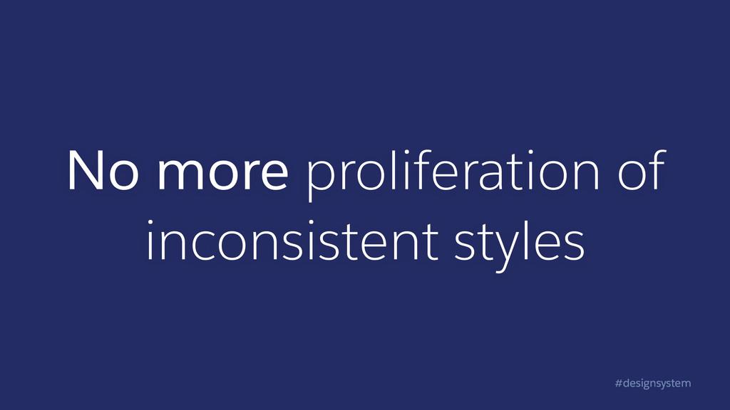 #designsystem No more proliferation of inconsis...